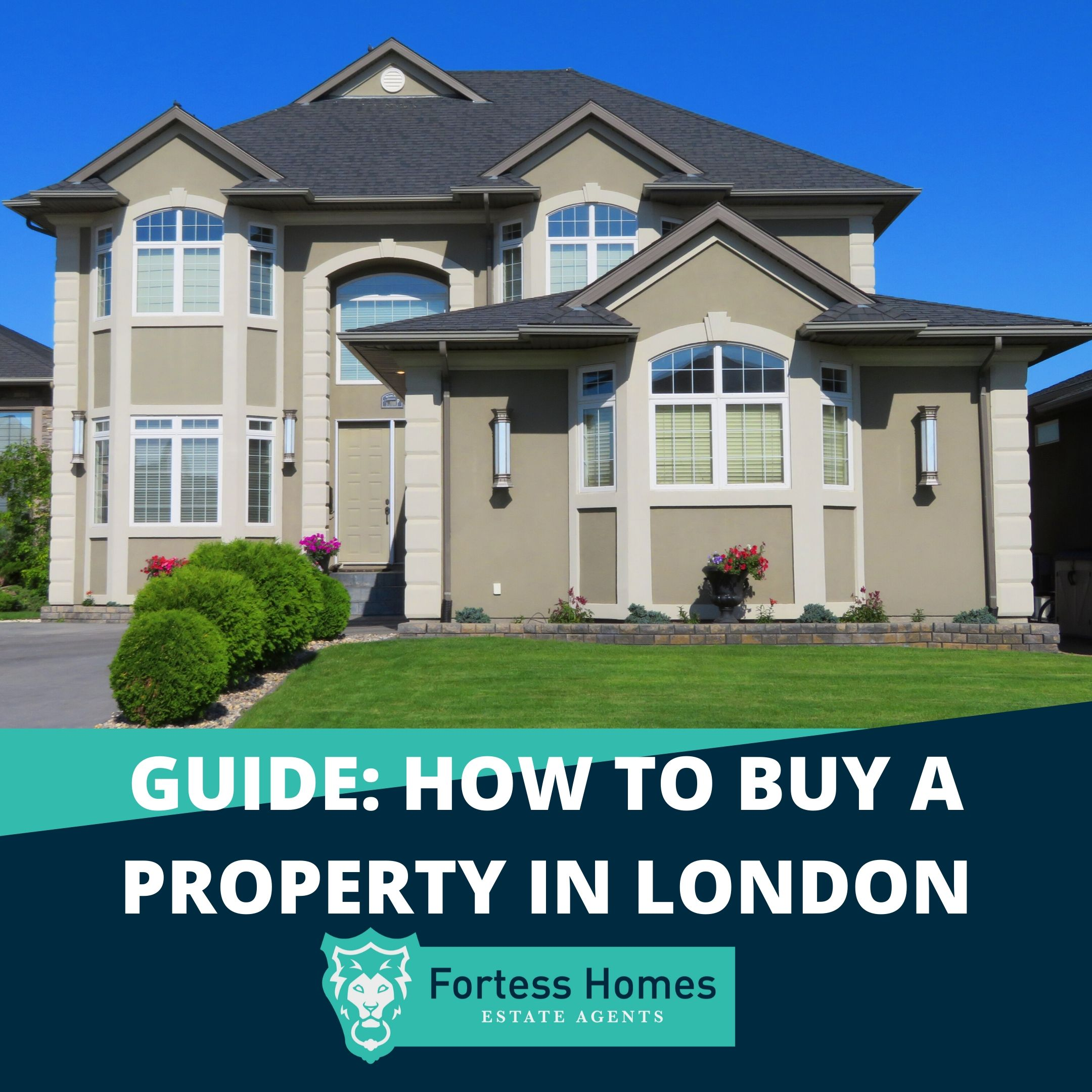 GUIDE: HOW TO BUY A PROPERTY IN LONDON