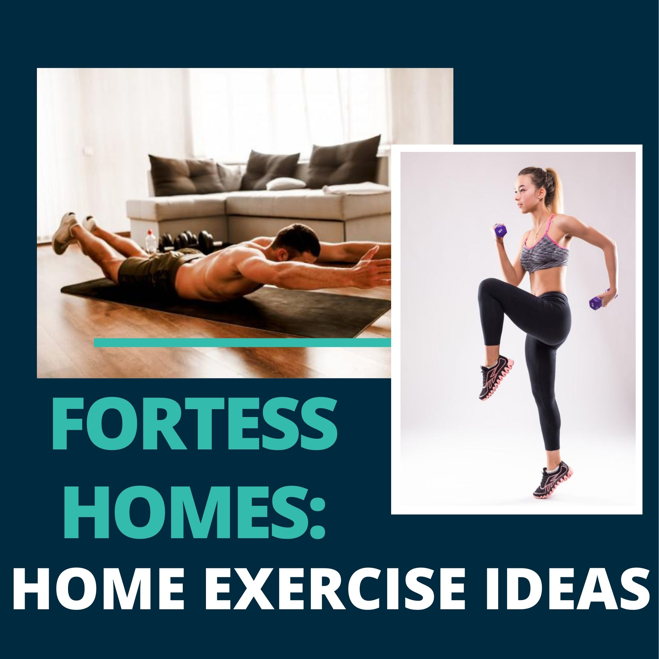 FORTESS HOMES: HOME EXERCISE IDEAS