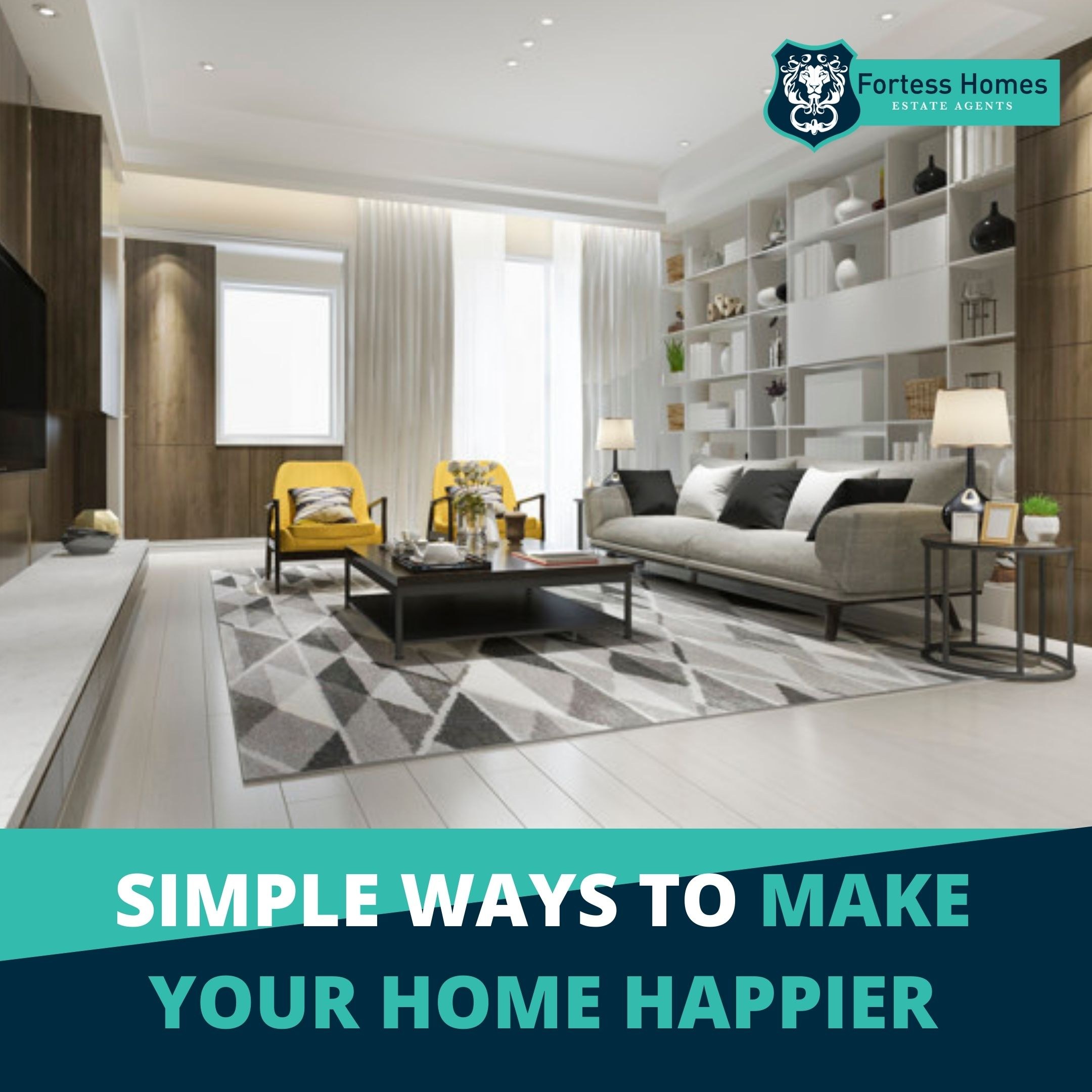 SIMPLE WAYS TO MAKE YOUR HOME HAPPIER