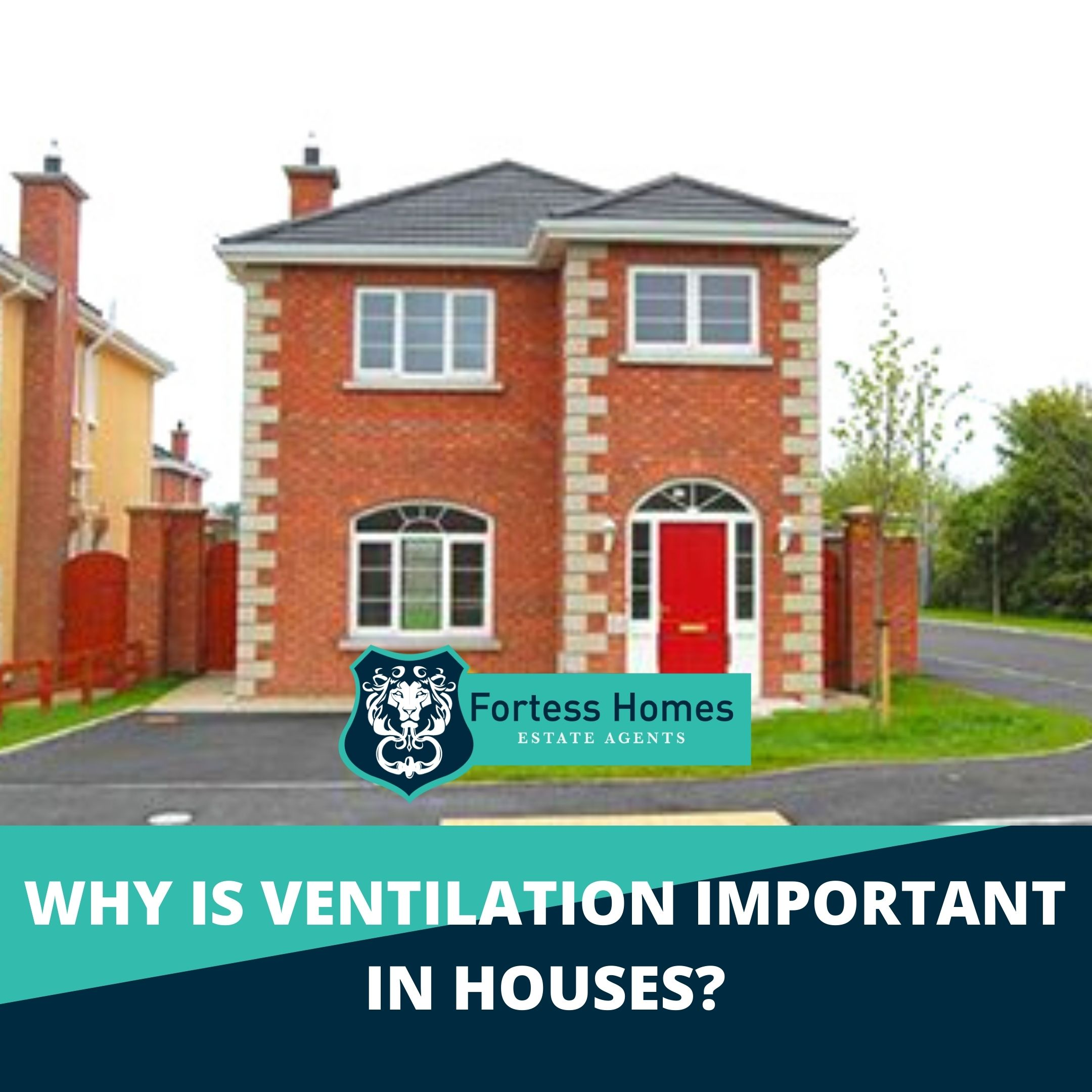 WHY IS VENTILATION IMPORTANT IN HOUSES?