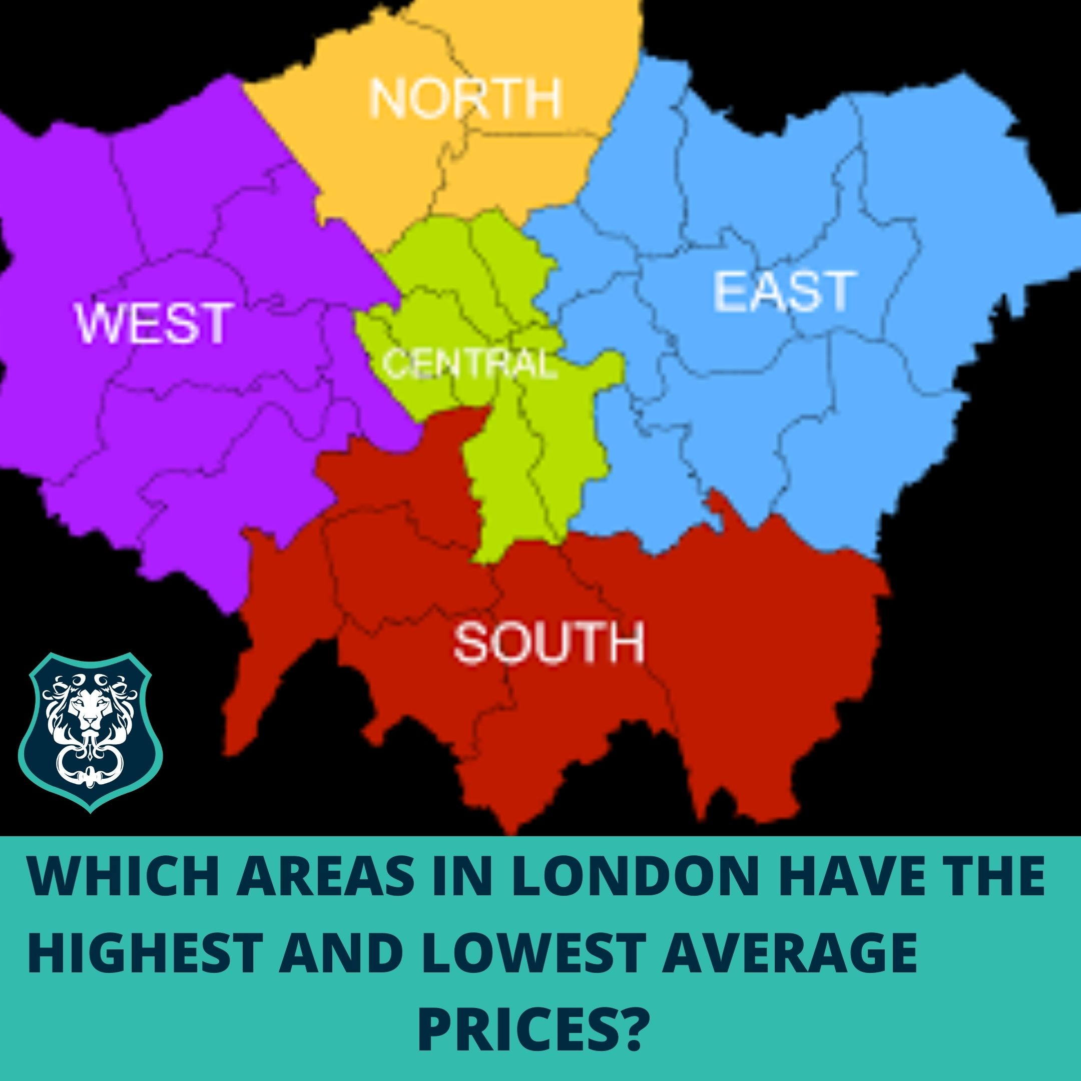 WHICH AREAS IN LONDON HAVE THE HIGHEST AND LOWEST AVERAGE PRICES?
