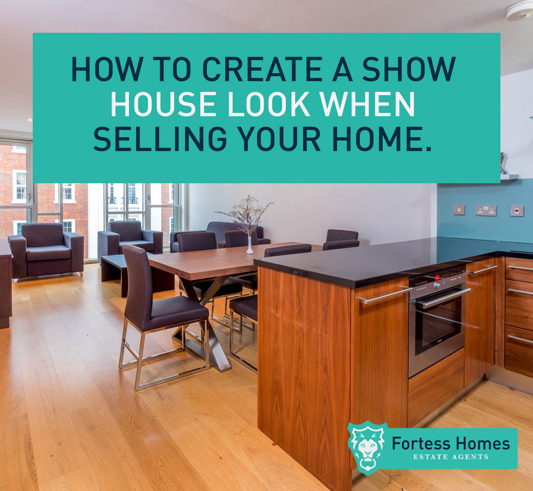 HOW TO CREATE A SHOW HOUSE LOOK WHEN SELLING YOUR HOME
