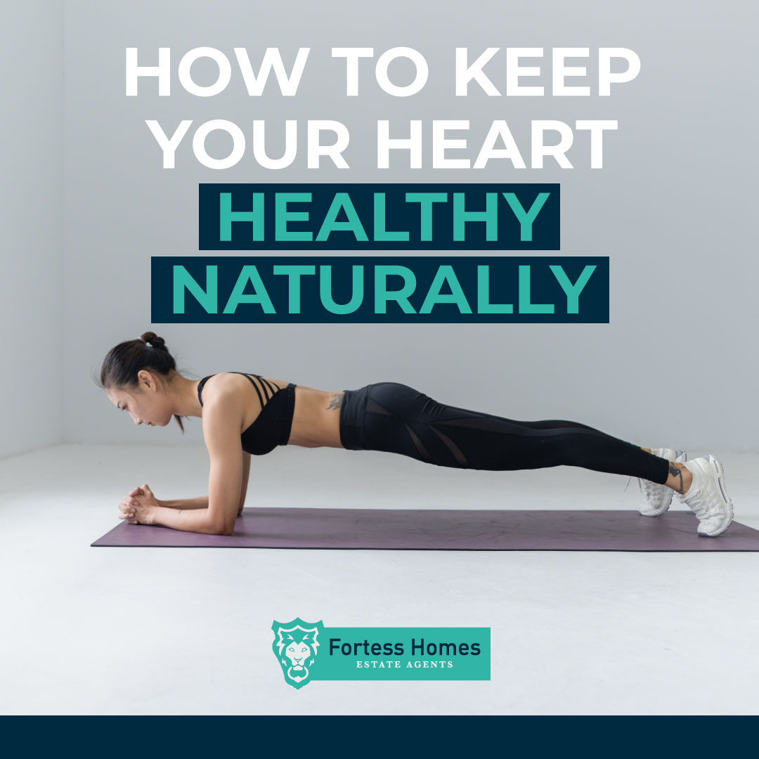 HOW TO KEEP YOUR HEART HEALTHY NATURALLY